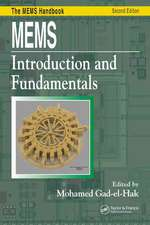 MEMS Introduction and Fundamentals:  The MEMS Handbook