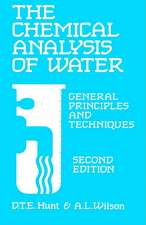 The Chemical Analysis of Water:  General Principles and Techniques