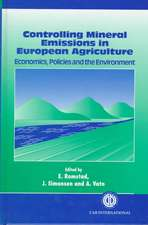 Controlling Mineral Emissions in European Agriculture: Economics, Policies and the Environment