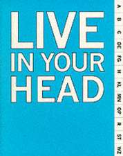 Live in Your Head