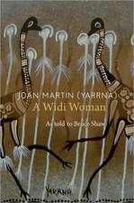 Joan Martin (Yaarna): A Widi Woman