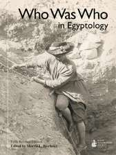 Who Was Who in Egyptology: 5th revised edition