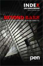 Beyond Bars: 50 Years of the PEN Writers in Prison Committee