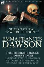 The Collected Supernatural and Weird Fiction of Emma Frances Dawson