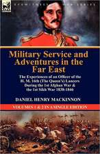 Military Service and Adventures in the Far East