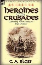 Heroines of the Crusades