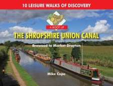 Cope, M: A Boot Up the Shropshire Union Canal