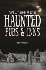 Wiltshire's Haunted Pubs and Inns