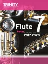 Trinity College London: Flute Exam Pieces Grade 7 2017-2020 (score & part)