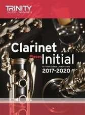 Clarinet Exam Pieces Initial 2017-2020