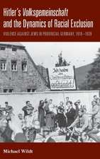 Hitler's Volksgemeinschaftand the Dynamics of Racial Exclusion