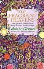 Worwood, V: Fragrant Heavens