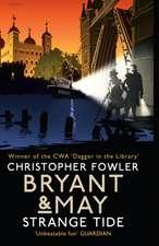 Fowler, C: Bryant & May - Strange Tide