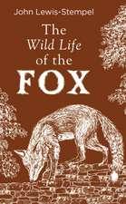 Wild Life of the Fox