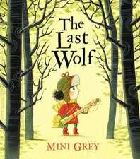 Grey, M: The Last Wolf