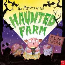 Mystery of the Haunted Farm