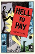 Hughes, M: Hell to Pay