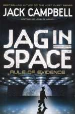 Campbell, J: JAG in Space - Rule of Evidence (Book 3)