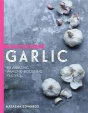 The Goodness of Garlic