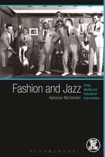 Fashion and Jazz: Dress, Identity and Subcultural Improvisation
