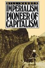 Imperialism:  Pioneer of Capitalism