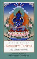 Principles of Buddhist Tantra:  The Principles of the Grounds and Paths
