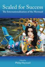 Scaled for Success: The Internationalisation of the Mermaid