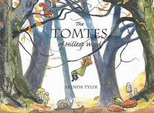The Tomtes of Hilltop Wood