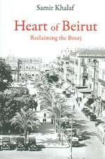 Heart of Beriut:  Reclaiming the Bourj