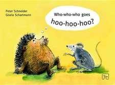 Who-Who-Who Goes Hoo-Hoo-Hoo