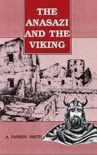 Anasazi and the Viking:  A Novel of the Southwest