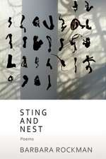 Sting and Nest, Poems