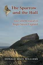 The Sparrow and the Hall