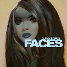 Glenn Barr's Faces