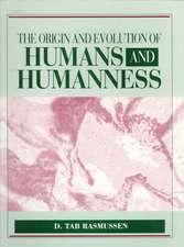 Origin & Evolution of Humans & Humanness