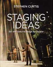 Staging Ideas: Set & Costume Design for Theatre