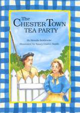 The Chester Town Tea Party