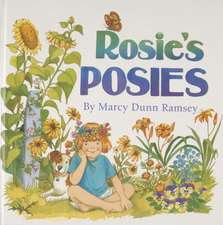 Rosie's Posies [With Seed Packets]:  The Natural History of a River on Maryland's Eastern Shore