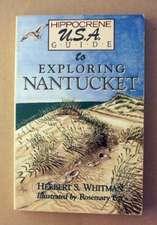 Exploring Nantucket