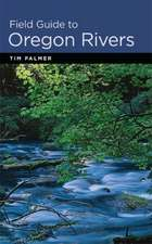 Field Guide to Oregon Rivers