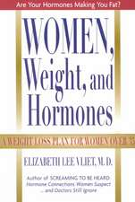 Women, Weight and Hormones