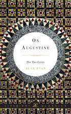 On Augustine – The Two Cities