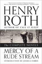 Mercy of a Rude Stream – The Complete Novels