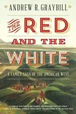 The Red and the White – A Family Saga of the American West