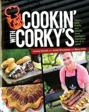 Cookin' with Corky's:  Dig in with Family and Friends from Memphis Legendary Bar-B-Q Joint!