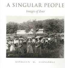 A Singular People:  Images of Zoar