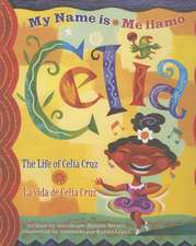 Me Llamo Celia/My Name Is Celia