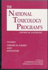 The National Toxicology Program's Chemical Database, Volume I