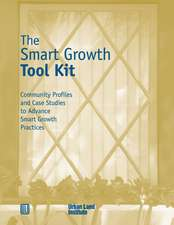 The Smart Growth Tool Kit [With Video]:  New Directions in Residential Development