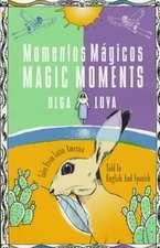 Momentos Magicos/Magic Moments